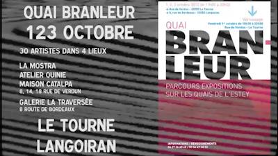 """Exposition """"quai branleur"""", Bordeaux-le Tourne"""